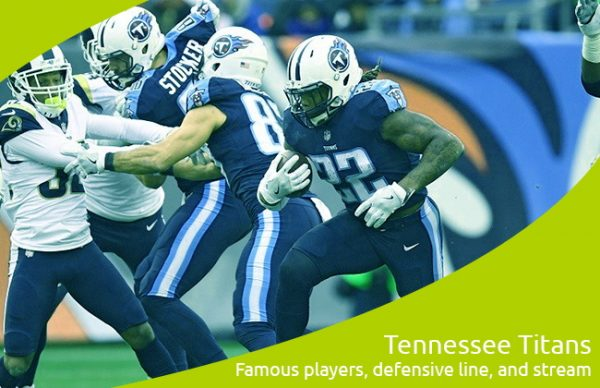 Tennessee Titans Famous players, defensive line, and stream